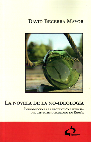 la-novela-de-la-no-ideologia-978-84-938982-3-6