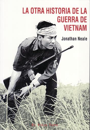la-otra-historia-de-la-guerra-del-vietnam-9788495776754