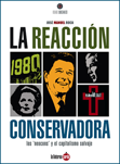 la-reaccion-conservadora-9788493656232