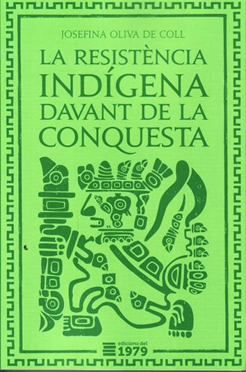 la-resistencia-indigena-davant-de-la-conquesta-978-84-940126-8-6