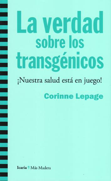 la-verdad-sobre-los-transgenicos-978-84-9888-501-9