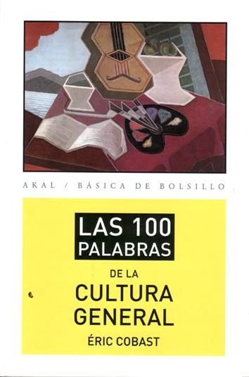 las-100-palabras-de-la-cultura-general-9788446037422