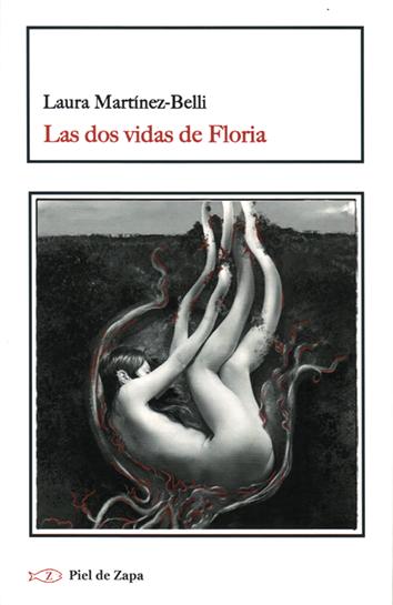 las-dos-vidas-de-floria-978-84-16288-65-6