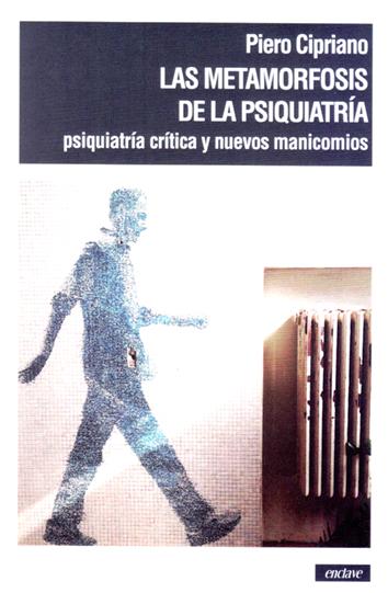 las-metamorfosis-de-la-psiquiatria-9788494983450