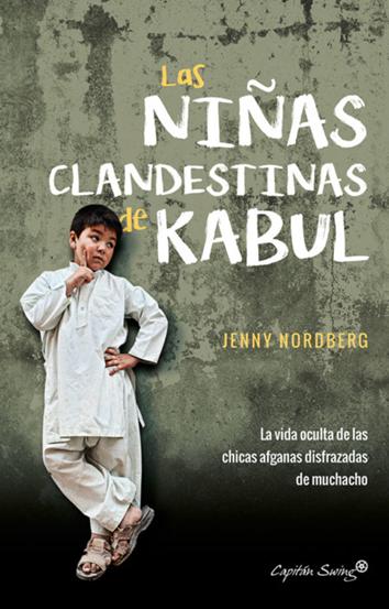las-ninas-clandestinas-de-kabul-9788494740787