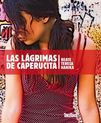 las-lagrimas-de-caperucita-978-84-92696-56-7