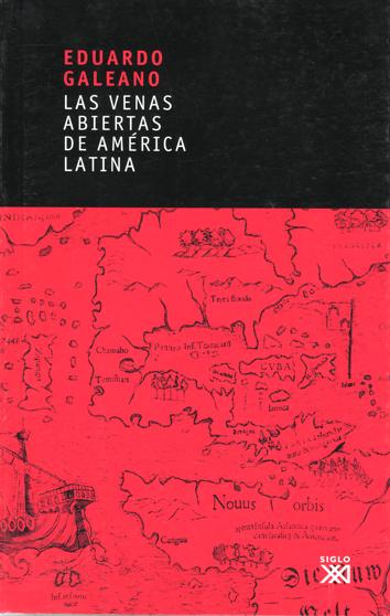 las-venas-abiertas-de-america-latina-9788432311451