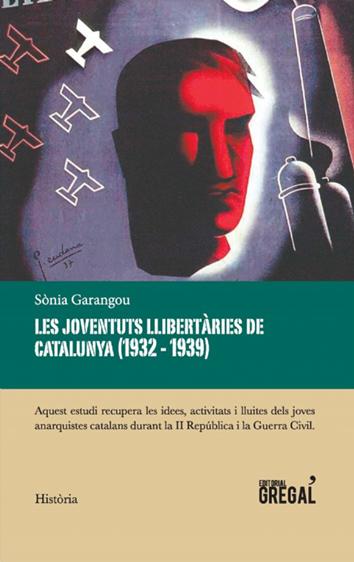 les-joventuts-llibertaries-de-catalunya-(1932-1939)-9788417082321