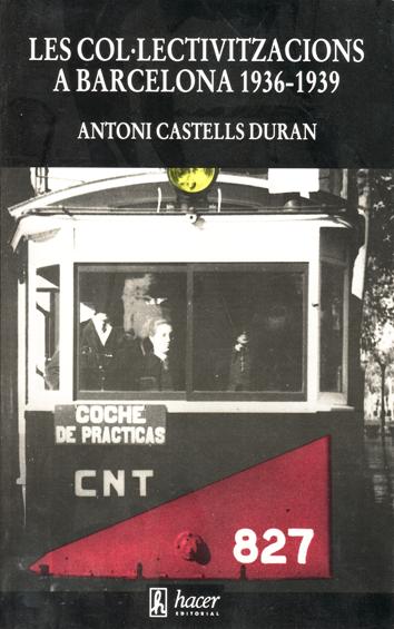 les-col·lectivitzacions-a-barcelona-1936-1939-978-84-85348-95-4