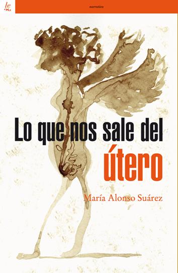 lo-que-nos-sale-del-utero-9788472909533