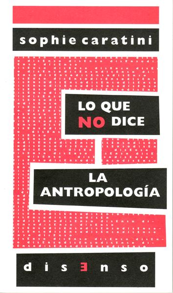 lo-que-no-dice-la-antropologia-9788496327986