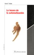 la-locura-de-la-automatizacion-978-84-931625-8-0