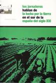 los-jornaleros-hablan-de-la-lucha-por-la-tierra-en-el-sur-de-la-espana-del-siglo-xxi-978-84-609-9559-3