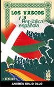 los-vascos-y-la-republica-espanola-9788481363128