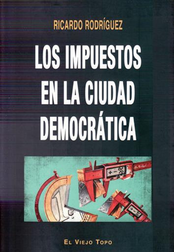 los-impuestos-en-la-ciudad-democratica-9788416995936
