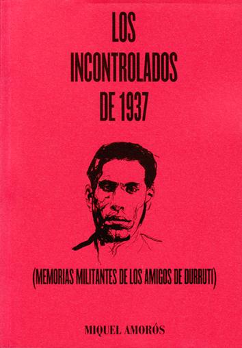 los-incontrolados-de-1937-9788493853877