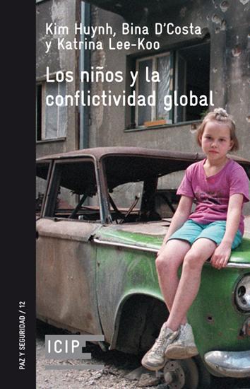 los-ninos-y-la-conflictividad-global-978 84 7290 771 3
