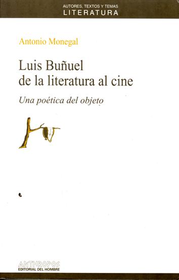 luis-bunuel-de-la-literatura-al-cine-978-84-76584-10-1