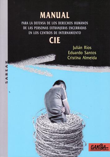 manual-para-la-defensa-de-los-derechos-humanos-en-los-centros-de-internamiento-(cie)-978-84-96993-47-1