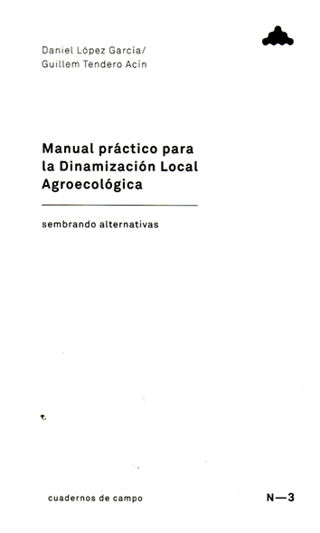 manual-practico-para-la-dinamizacion-local-agroecologica-978-84-942336-0-9