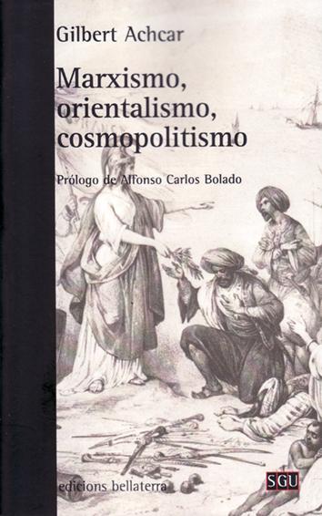 marxismo-orientalismo-cosmopolitismo-978-84-72907-62-1