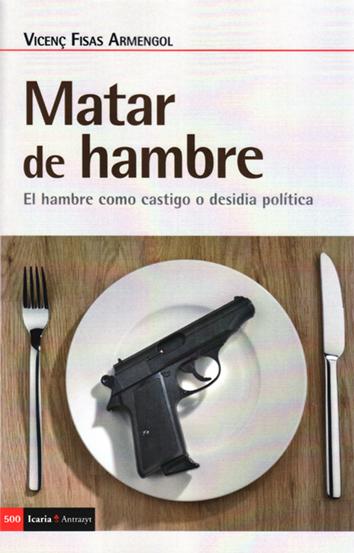 matar-de-hambre-9788498889482