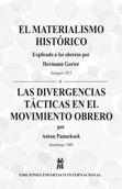 el-materialismo-historico-(explicado-a-los-obreros-por-h.g.)-y-las-divergencias-tacticas-en-el-movimiento-obrero-(por-a.p.)-978-84-611-4719-9