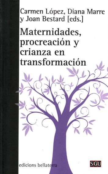 maternidades-procreacion-y-crianza-en-transformacion-9788472906402