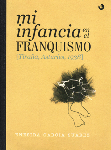 mi-infancia-en-el-franquismo-9788494457258