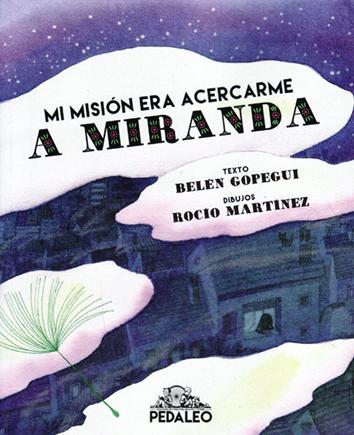 mi-mision-era-acercarme-a-miranda-978-84-944051-1-2