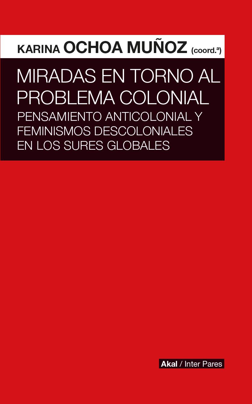 miradas-en-torno-al-problema-colonial-978-607-8683-00-0