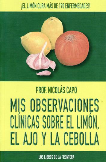 mis-observaciones-clinicas-sobre-el-limon-el-ajo-y-la-cebolla-978-84-8255-131-9