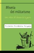 miseria-del-militarismo-9788496044388