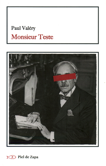 Monsieur Teste - Paul Valéry