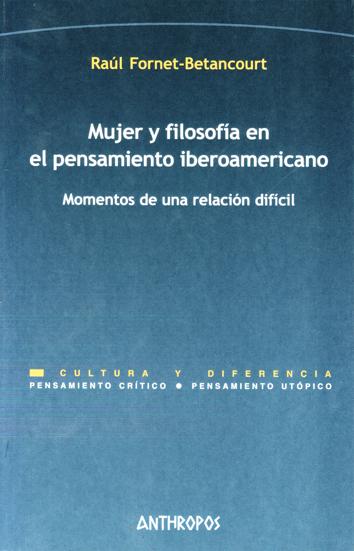 mujer-y-filosofia-en-el-pensamiento-iberoamericano-9788476589014