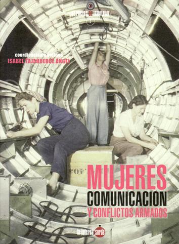 mujeres-comunicacion-y-conflictos-armados-9788494463310