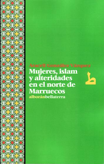 mujeres-islam-y-alteridades-en-el-norte-de-marruecos-9788472906945