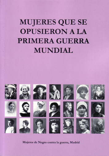 mujeres-que-se-opusieron-a-la-primera-guerra-mundial-978-84-947856-0-3