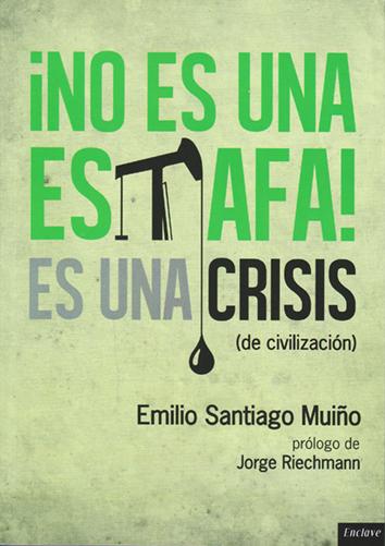 no-es-una-estafa-es-una-crisis-(de-civilizacion)-9788494270888