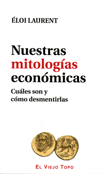 nuestras-mitologias-economicas-978-84-16995-07-3