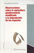 observaciones-sobre-la-agricultura-geneticamente-modificada-y-la-degradacion-de-las-especies-978-84-931625-1-1
