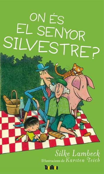 on-es-el-senyor-silvestre-978-84-92696-69-7