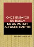 once-ensayos-en-busca-de-un-autor:-alfonso-sastre-9788489753310