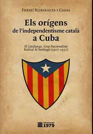 els-origens-de-l-independentisme-catala-a-cuba-9788494358999