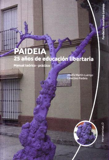 paideia-25-anos-de-educacion-libertaria-978-84-86864-94-1