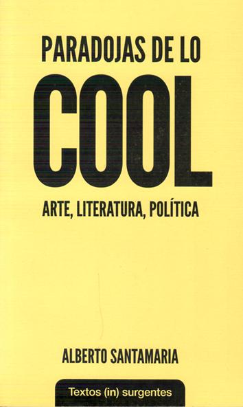 paradojas-de-lo-cool-978-84-944452-3-1