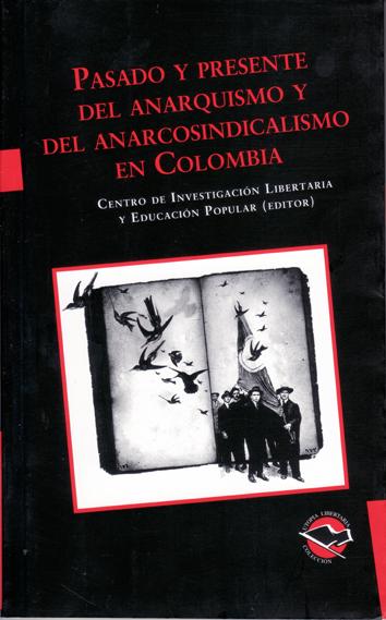 pasado-y-presente-del-anarcosindicalismo-en-colombia-978-987-1523-13-9