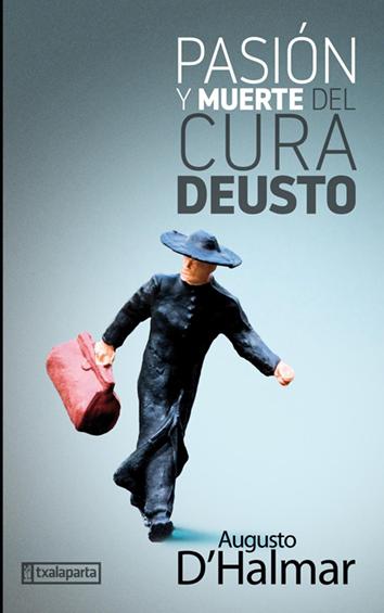 pasion-y-muerte-del-cura-deusto-9788418252006