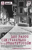 los-pasos-(in)visibles-de-la-prostitucion-9788496044821