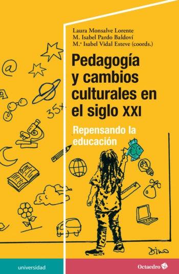 pedagogia-y-cambios-culturales-en-el-siglo-xxi-9788418083181